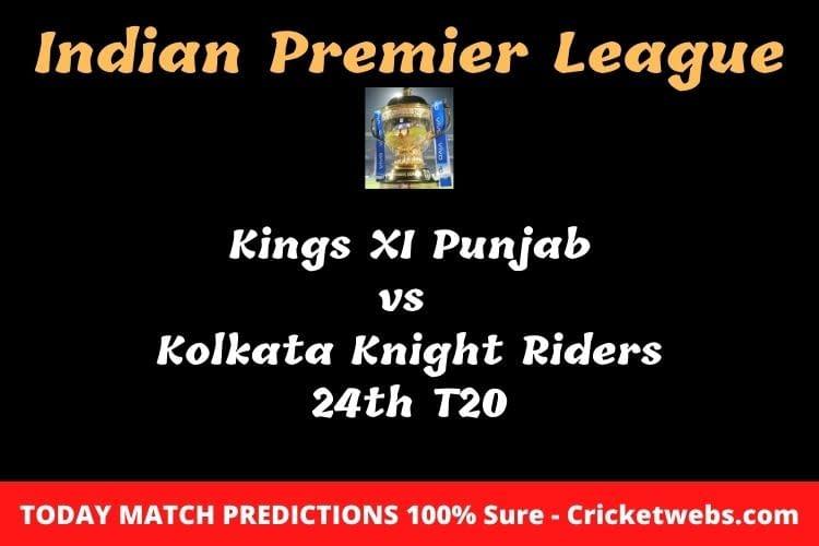 KXIP vs KKR 24th T20 Match Prediction