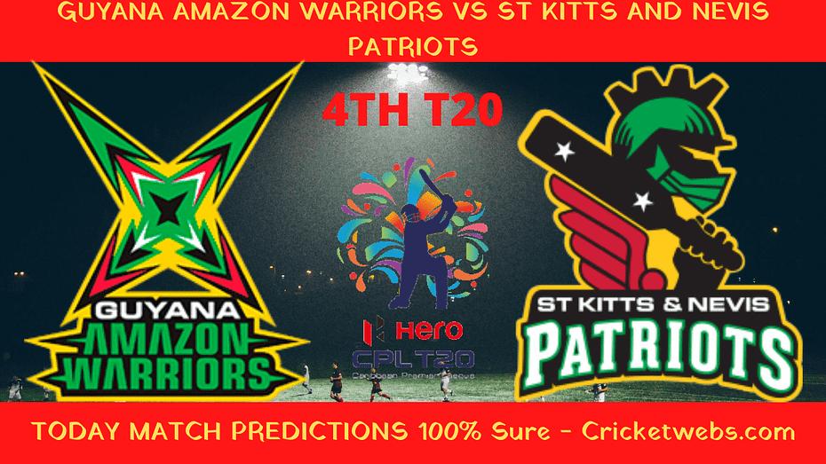 Who Will Win Guyana Amazon Warriors vs St kitts and Nevis Patriots Prediction