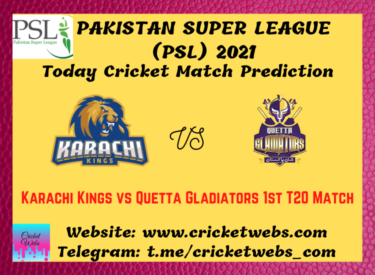 Cricket Betting Tips and Dream11 Cricket Match Predictions: Karachi Kings vs Quetta Gladiators 1st T20 PSL 2021