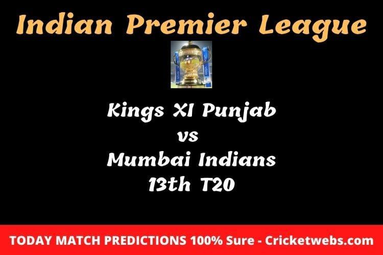 KXIP vs MI 13th T20 Match Prediction