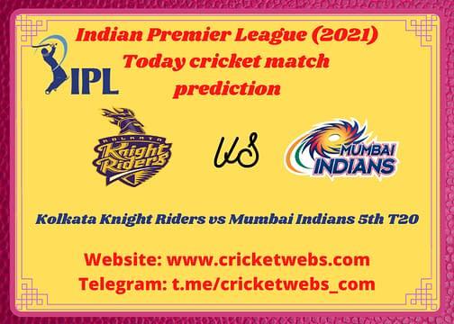 Cricket Betting Tips and Dream11 Cricket Match Predictions: Kolkata Knight Riders vs Mumbai Indians 5th T20 IPL 2021
