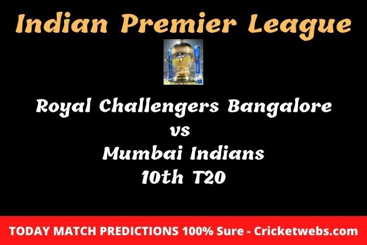 RCB vs MI 10th T20 Match Prediction