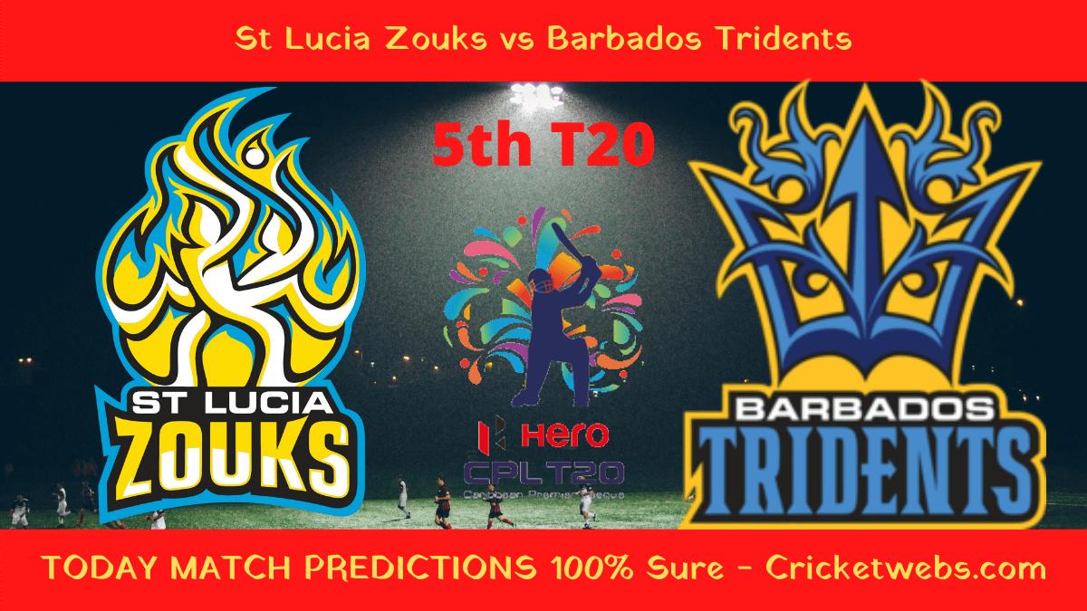 Who Will Win St Lucia Zouks vs Barbados Tridents Prediction