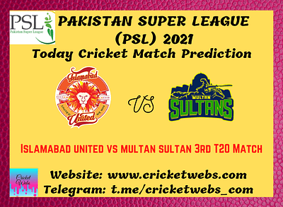 Cricket Betting Tips and Dream11 Cricket Match Predictions Islamabad United vs Multan Sultans 3rd T20 PSL 2021