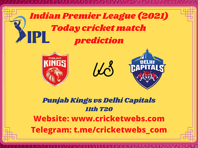 Who Will Win Delhi Capitals vs Punjab Kings 11th T20 IPL 2021 Prediction