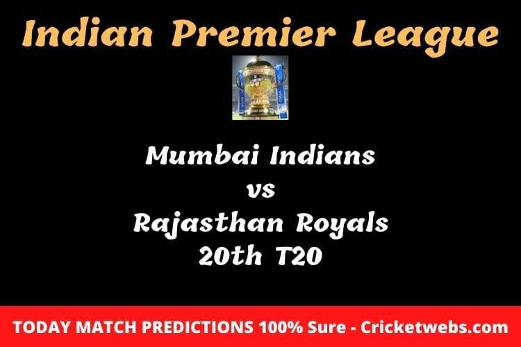 MI vs RR 20th T20 Match Prediction