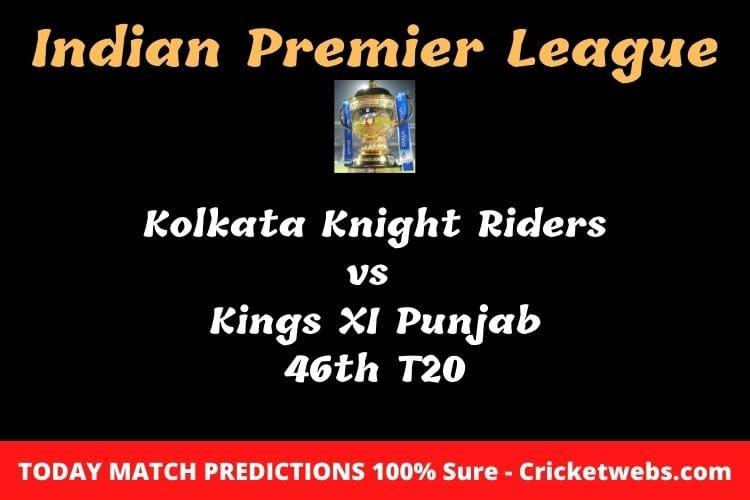 Kolkata Knight Riders vs Kings XI Punjab 46th T20 Match Prediction
