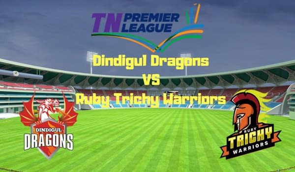 Dindigul DragonsVSRuby Trichy Warriors