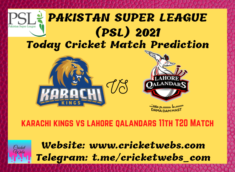Cricket Betting Tips and Dream11 Cricket Match Predictions Karachi Kings vs Lahore Qalandars 11th T20 PSL 2021