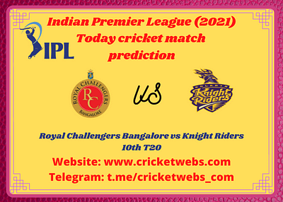 Who Will Win Royal Challengers Bangalore vs Kolkata Knight Riders 10th T20 IPL 2021 Prediction