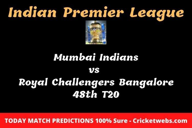 Mumbai Indians vs Royal Challengers Bangalore 48th T20 Match Prediction