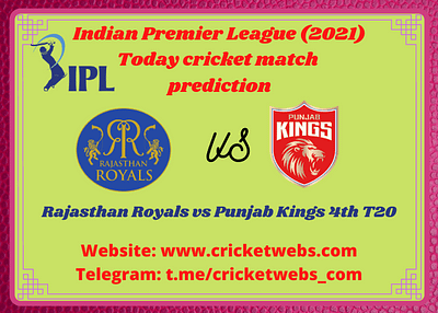 Who Will Win Rajasthan Royals vs Punjab Kings 4th T20 IPL 2021 Prediction