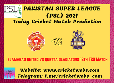 Cricket Betting Tips and Dream11 Cricket Match Predictions Islamabad United vs Quetta Gladiators 12th T20 PSL 2021