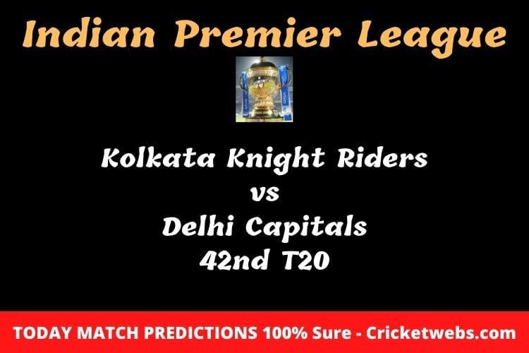 Kolkata Knight Riders vs Delhi Capitals 42nd T20 Match Prediction
